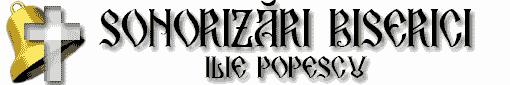 Sonorizari biserici Ilie Popescu